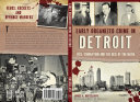 Early Organized Crime in Detroit  Vice  Corruption and the Rise of the Mafia