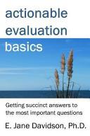 Actionable Evaluation Basics
