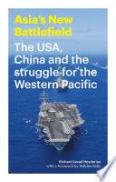 Asia s New Battlefield