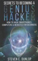 Secrets to Becoming a Genius Hacker