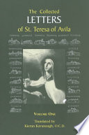 The Collected Letters of St  Teresa of Avila  vol  1  1546 1577