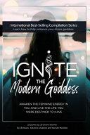 Ignite The Modern Goddess