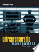 Entrepreneurship Management  Text and Cases