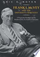 Frank L. McVey and the University of Kentucky