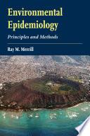 Environmental Epidemiology  Principles and Methods