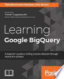 Learning Google BigQuery
