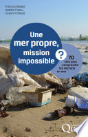 illustration Une mer propre, mission impossible ?
