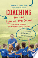 Coaching for the Love of the Game Book PDF