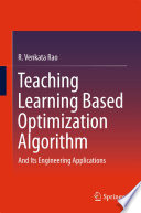 Teaching Learning Based Optimization Algorithm
