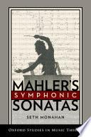 Mahler s Symphonic Sonatas