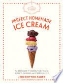 The Artisanal Kitchen Perfect Homemade Ice Cream