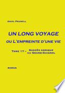 Le Voyage A Été Long par Ariel Prunell