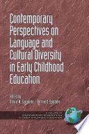 Contemporary Perspectives on Language and Cultural Diversity in Early Childhood Education