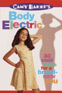 Camy Baker s Body Electric