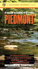 Field Guide to the Piedmont The Natural Habitats of America