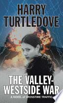 The Valley Westside War