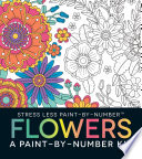 Stress Less Paint By Number Flowers