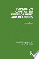 Papers on Capitalism  Development and Planning