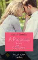 A Proposal For The Officer  Mills   Boon True Love   Wind River Cowboys  Book 1