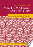 New Handbook of Mathematical Psychology  Volume 2  Modeling and Measurement