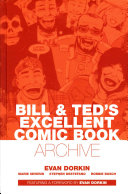 Bill   Ted s Excellent Comic Book Archive