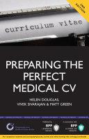 Preparing the Perfect Medical CV