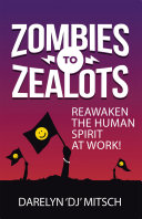Zombies to Zealots Clarion Call For Us All To Wake Up