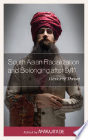 South Asian Racialization and Belonging after 9 11