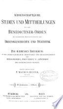 Studien und Mittheilungen aus dem Benedictiner-Orden