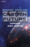Captain Future 21 2  Kinder der Sonne
