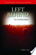 Left Behind Or Left Befuddled : lahaye and jerry jenkins shows that their...