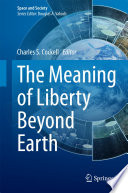 Ebook The Meaning of Liberty Beyond Earth Epub Charles S. Cockell Apps Read Mobile