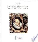 450 Muestra Internacional de Exlibris Cervantinos