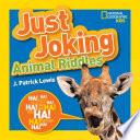 Just Joking Animal Riddles
