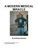 A Modern Medical Mracle