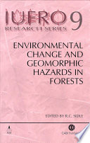 Environmental Change and Geomorphic Hazards in Forests