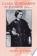 Clara Schumann The Tragedies And Triumphs Of Clara Wieck