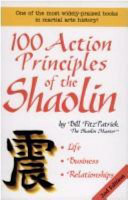 100 Action Principles of the Shaolin