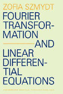 Fourier Transformation and Linear Differential Equations