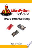 Micropython For Esp8266 Development Workshop