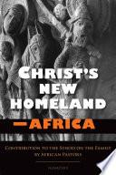 Christ s New Homeland   Africa