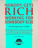 Nobody Gets Rich Working For Somebody Else