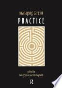 Managing Care in Practice