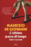 L ultimo passo di tango  Tutti i racconti