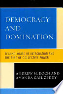 Democracy and Domination