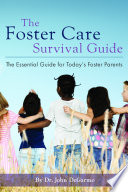 The Foster Care Survival Guide
