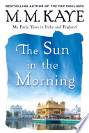 Sun in the Morning  My Early Years in India and England  Us