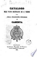 Catalogo delle piante moltiplicate che si vendono nel Real Giardino Inglese di Caserta