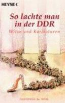 So lachte man in der DDR
