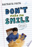 Don t Make Me Smile